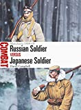 #6: Russian Soldier vs Japanese Soldier: Manchuria 1904–05 (Combat)