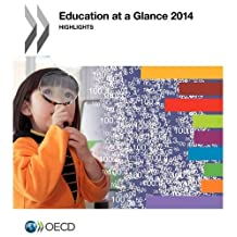 Education At A Glance: Highlights: 2014