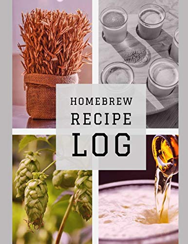 Homebrew Recipe Log: Brew Day Journal by Steve Smith
