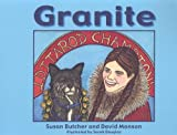 Granite, Susan Butcher and David Monson, 0975402900