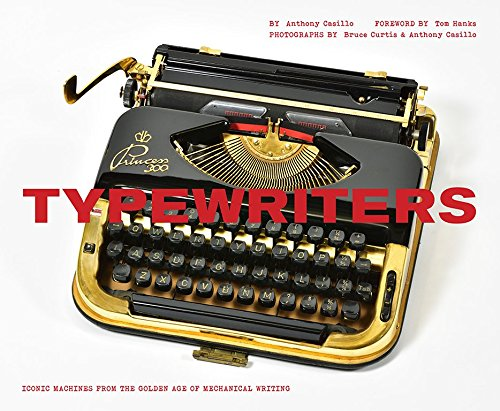 Typewriters: Iconic Machines from the Golden Age of Mechanical Writing cover