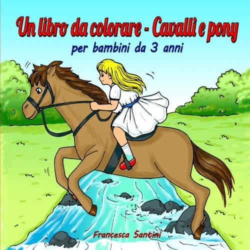 Un Libro Da Colorare Cavalli E Pony Per Bambini Da 3 Anni