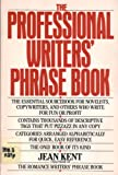 The Professional Writer's Phrase Book, Jean Kent, 0399513388
