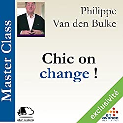 Chic on change ! ( Master Class)