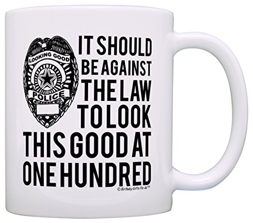 - 100th Birthday Gifts For All Against Law Look This Good at One Hundred Gift Coffee Mug Tea Cup White
