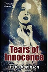 Tears of Innocence by T. R. Robinson (2016-04-05) Paperback