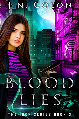 Blood Lies (The Iron Series Book 3)