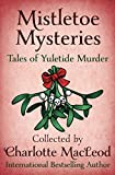 img - for Mistletoe Mysteries: Tales of Yuletide Murder book / textbook / text book