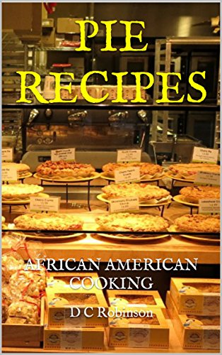 Search : PIE RECIPES: AFRICAN AMERICAN COOKING