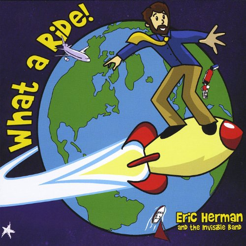 Iam A Rider Mp3 Downlod: Amazon.com: What A Ride!: Eric Herman And The Invisible