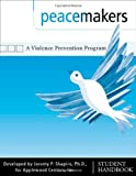 Peacemakers : A Violence Prevention Program, Shapiro, Jeremy P., 1879639947