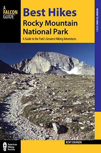 ntain National Park: A Guide to the Park's Greatest Hiking Adventures (Regional Hiking Series) ()