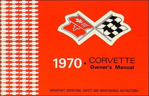 1970 Corvette Owner's Manual Reprint