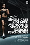 img - for Single-Case Research Methods in Sport and Exercise Psychology book / textbook / text book