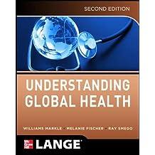 Understanding Global Health, 2E