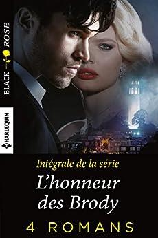 L'honneur des Brody : l'intégrale de la série (French Edition) by [Ericson, Carol]