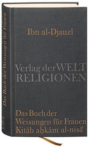 Das Buch Der Weisungen Für Frauen – Kitab Ahkam Al Nisa'