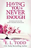 Download Having You Is Never Enough (Forever and Ever #4) in PDF ePUB Free Online