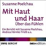 Mit Haut und Haar: Über das Fühlen | Susanne Poelchau