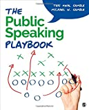 The Public Speaking Playbook 1st Edition