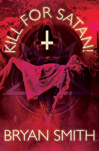 Kill For Satan! ()
