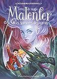 Malenfer, Tome 4 : Les sorcières des marais