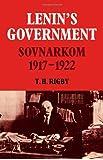 Lenin's Government: Sovnarkom 1917-1922
