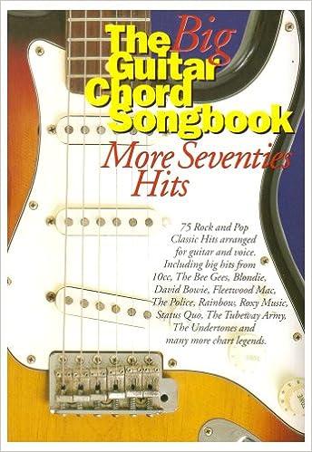 The Big Guitar Chord Songbook: More Seventies Hits (Big Guitar Chord ...