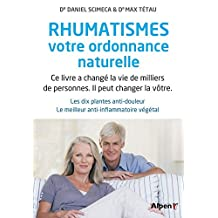 Rhumatismes, votre ordonnance naturelle N.E.