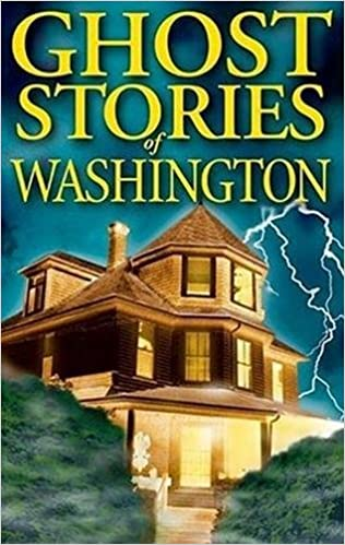 Ghost Stories of Washington Paperback – March 16, 2000 by Barbara Smith  (Author)