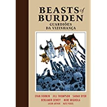 Beasts of Burden. Guardiões da Vizinhança
