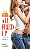 Download All Fired Up (Hot in the Kitchen Book 2) in PDF ePUB Free Online