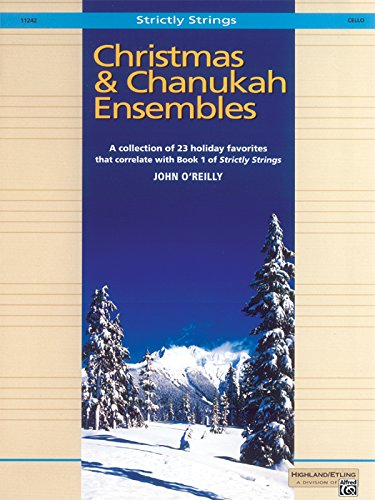 Christmas and Chanukah Ensembles: Cello (Strictly Strings) ()
