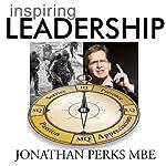 Inspiring Leadership | Jonathan Perks