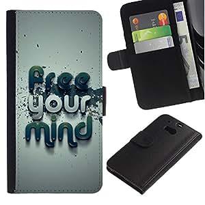 Be Good Phone Accessory // Caso del tirón Billetera de Cuero Titular de la tarjeta Carcasa Funda de Protección para HTC One M8 // Free Your Mind Typography