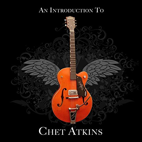 An Introduction To Chet Atkins