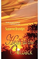 Heat in the Outback by Suzanne Brandyn (2010-06-07) Paperback