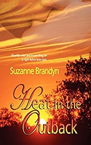 Heat in the Outback by Suzanne Brandyn (2010-06-07)
