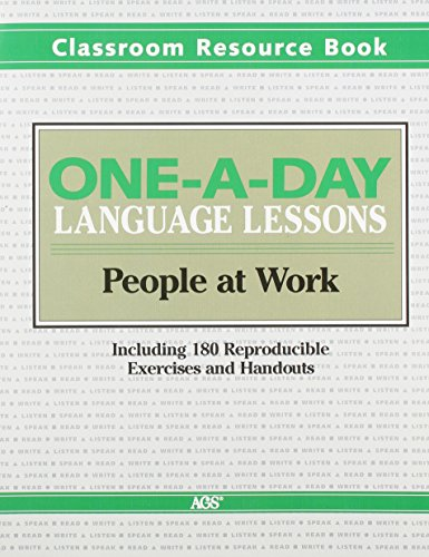 ONE-A-DAY LANGUAGE LESSONS THE CLASSROOM RESOURCE BOOK (AGS LIFESKILLS BACKLIST)