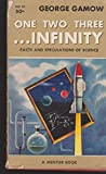 One, two, three ... infinity;: Facts & speculations of