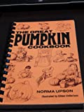 The Great Pumpkin Cookbook, Norma S. Upson, 089288097X