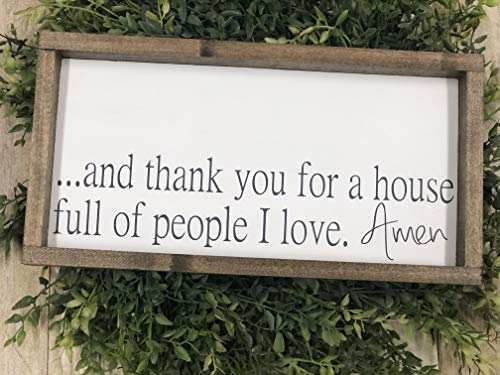 - And thank you for a house full of people I love Amen Wood Sign, Farmhouse Decor, Rustic Home Decor, Wood signs for living room, Wood signs with quotes