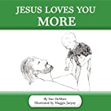 Jesus Loves You More, Sue Demars, 1608606953