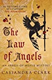 The Law of Angels (Abbess of Meaux Mystery)