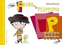 Pedro Y El Pesimismo: Biblioteca De Inteligencia