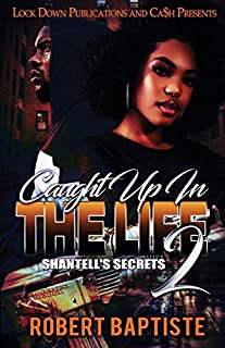 Book Cover: Caught Up in the Life: Shantell's Secret