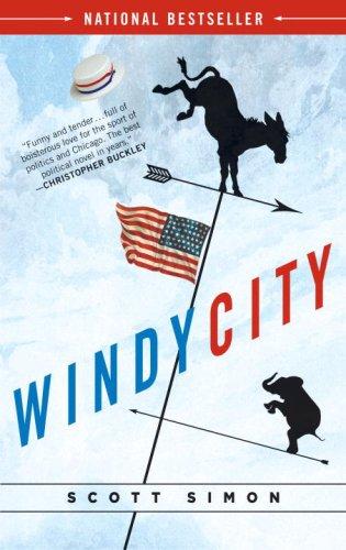 Windy City: A Novel of Politics -