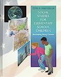 Social Studies for Elementary School Children : Developing Young Citizens, Martorella, Peter H., 0023767928