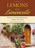 Lemons into Limoncello, Raeleen, Raeleen Mautner,,, 0757317340