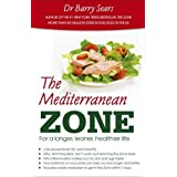 The Mediterranean Zone: For a Longer, Leaner, Healthier Life
